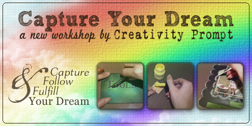 Workshop - Capture your Dream