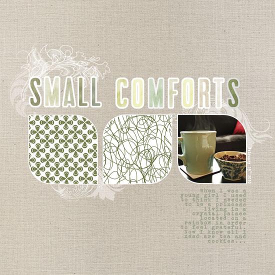 Small Comforts