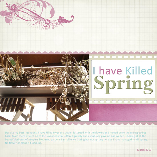 I have Killed Spring