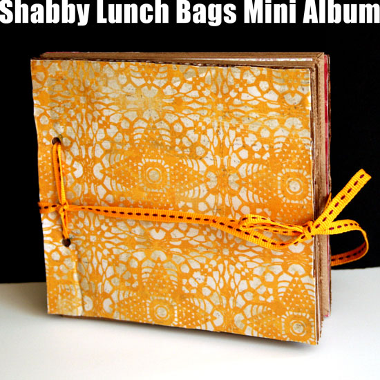How To Make A Recycled Lunch Bags Mini Album | Creativity Prompt