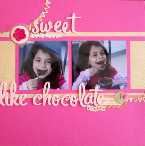 Sweet Like Chocolate Spread Layout