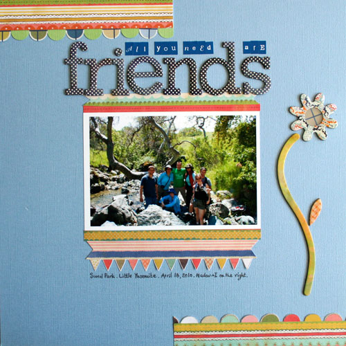 All You Need Are Friends Layout