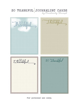 Friday FreebieSo Thankful Journaling Cards Creativity Prompt