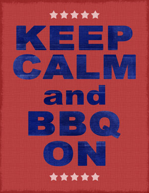 Keep Calm and BBQ On | Creativity Prompt
