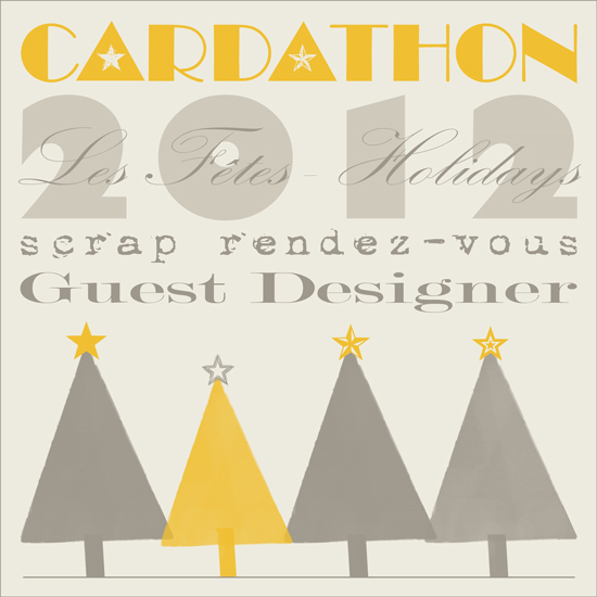 Scrap Rendez-Vous Holiday 2012 Cardathon